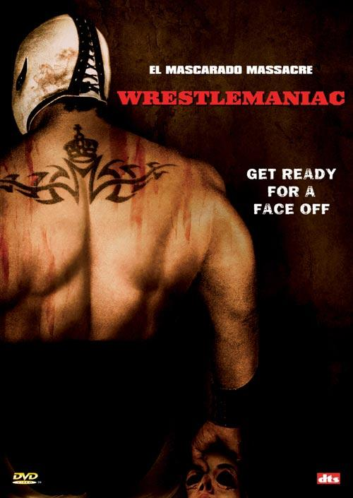 DVD Cover: Wrestlemaniac - El Mascarado Massacre