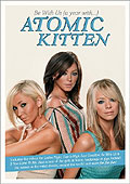 Atomic Kitten - Be With Us: A Year With Atomic Kitten