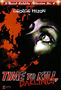 Time to kill, Darling! - X-Rated Kultfilm Collection Nr. 4