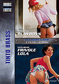 Double Erotic - Tinto Brass: Playboys + Frivole Lola